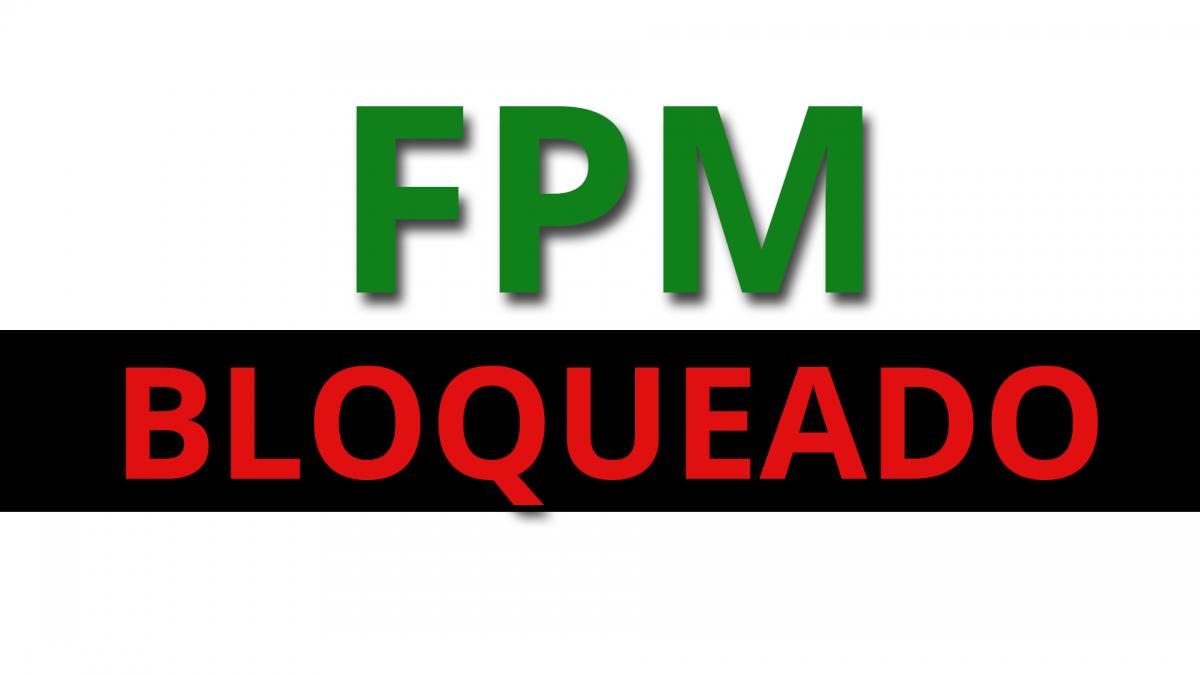 bloqueio fpm, fpm bloqueado
