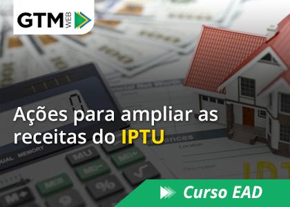 Ações para ampliar as receitas do IPTU