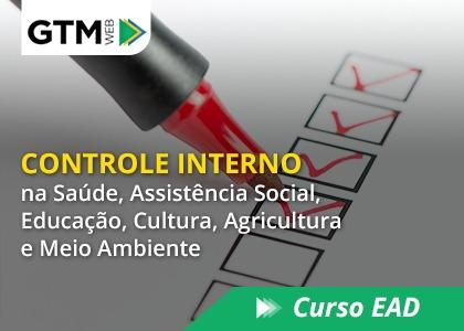 Controle Interno na Saúde, Assistência Social, Educação, Cultura, Agricultura e Meio Ambiente